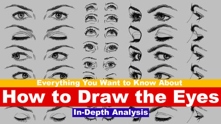 Everything You Need to Know About How to Draw the Eyes